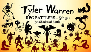 Tyler Warren RPG BATTLERS - 5th 50