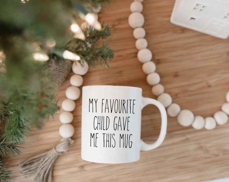 Favourite Child 11oz Mug