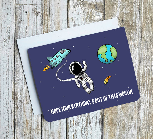 Hope Your Birthday Is Out Of This World Card