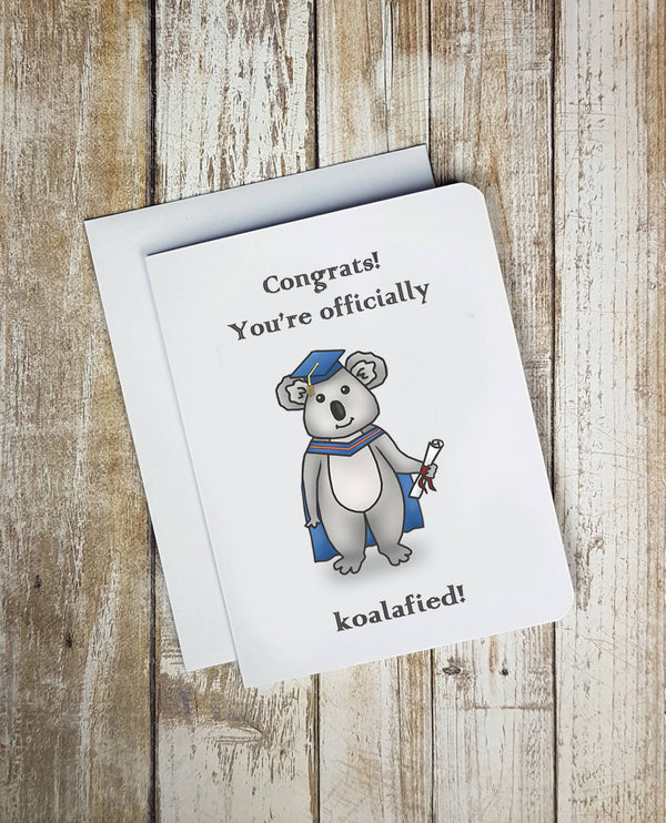 Congrats Youre Koalafied Card