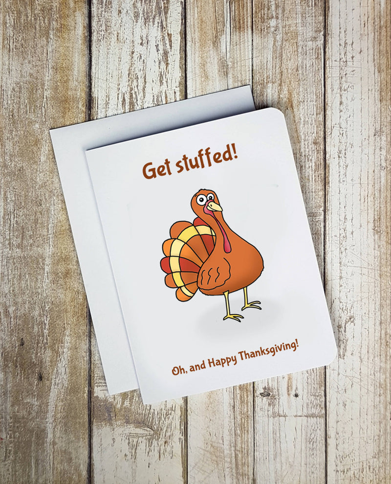 Get Stuffed Happy Thanksgiving Card