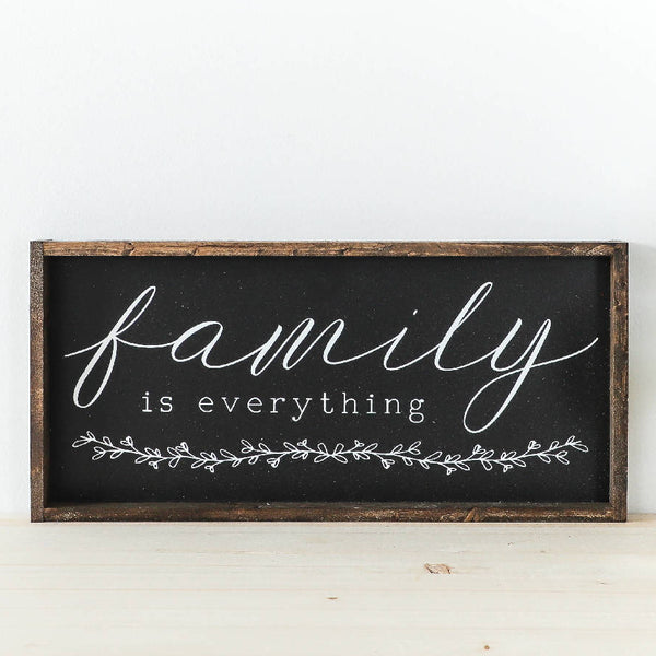 Family Is Everything Black Wood Sign
