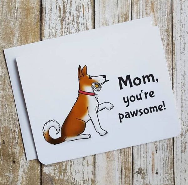Mom Your Pawsome Card