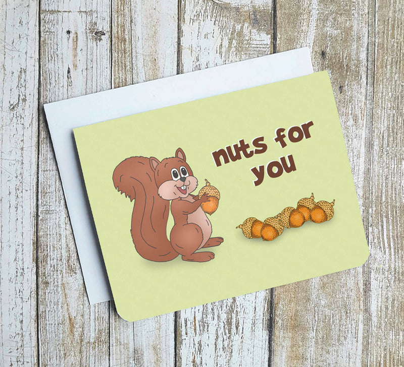 Nuts For You Card