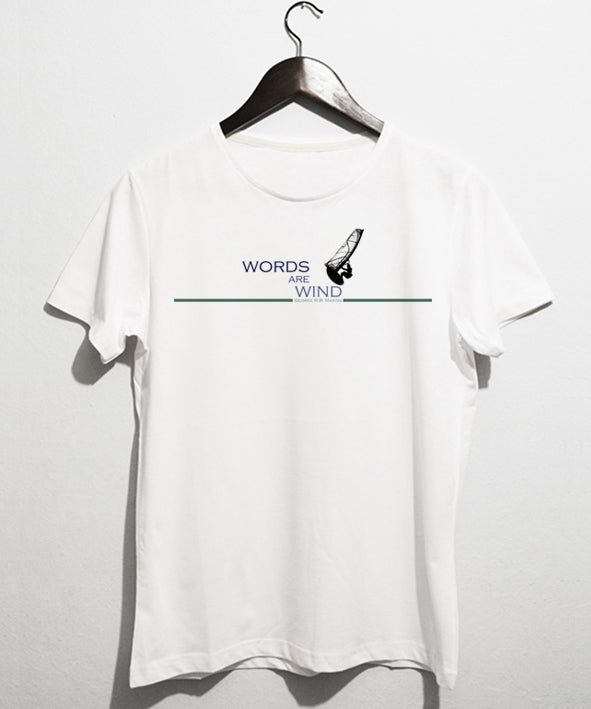 words are wind t-shirt - basmatik.com