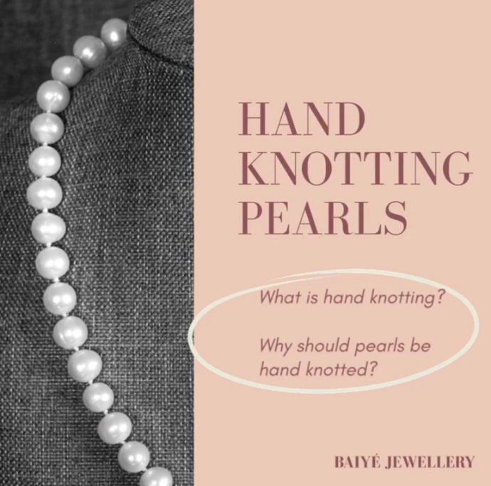 HAND KNOTTING PEARLS