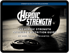 Load image into Gallery viewer, Heroic Strength Training & Nutrition Guide