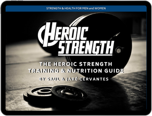 Heroic Strength Training & Nutrition Guide