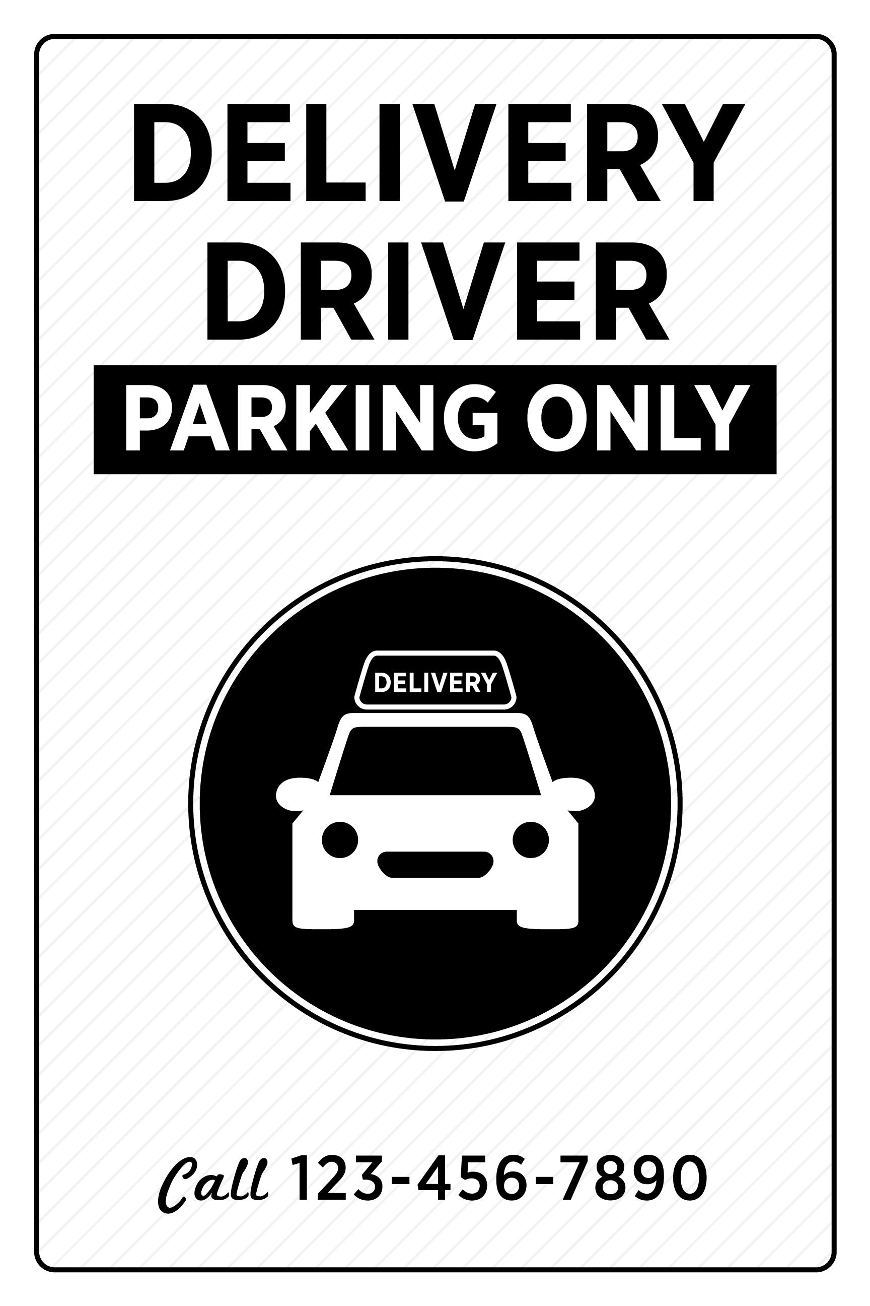 Delivery Driver Parking Only