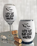 Bat Shit Wasted Insulated Wine Glass Sleeve