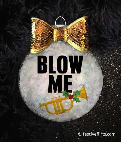 Blow Me Naughty Sexy Christmas Ornament