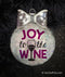 Joy to the Wine Holiday Ornament