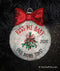 Kiss Me Baby One More Time Mistletoe Ornament