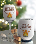 Let's Get Toasted Campfire  Wine Glass Sleeve
