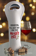 I'll Get You on the Naughty List Personalized Bottle Bag