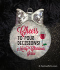 Cheers to Pour Decisions Personalized Wine Ornament