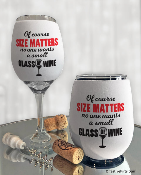 Size Matters Funny Insulated Wine Glass Sleeve