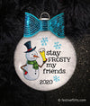 Stay Frosty My Friends Snowman Beer Ornament