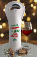 Naughty Santa Stuff Your Stocking Wine Bottle Bag