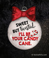 Sweet But Twisted Candy Cane Christmas Ornament