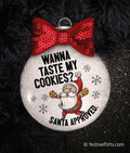 Taste My Cookies Santa Christmas Ornament