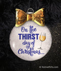 Thirst Day Of Christmas Wine Ornament