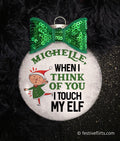 Touch My Elf Personalized Christmas Ornament