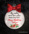 Wishes Came True Personalized Christmas Ornament