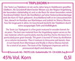 German Triple Korn the best Korn of the world  by tastelux.com  45%  only 888 limited bottles