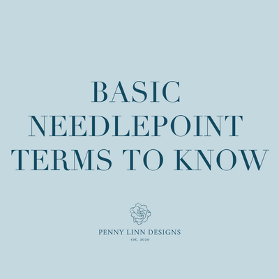 Basic Needlepoint Terms to Know