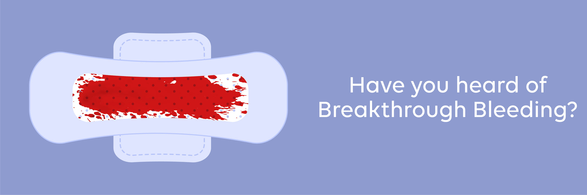 breakthrough bleeding