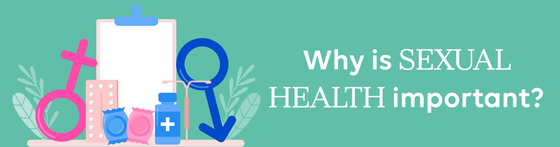 Why is Sexual Health Important?