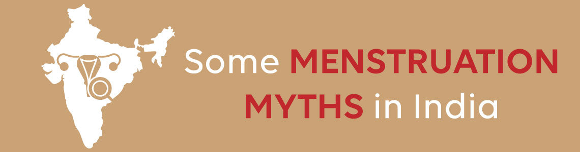 menstruation myths in India
