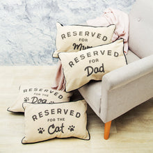 "Load image into Gallery viewer, ""Reserved For Dad"" Cushion - Quirky Giftz Ltd"