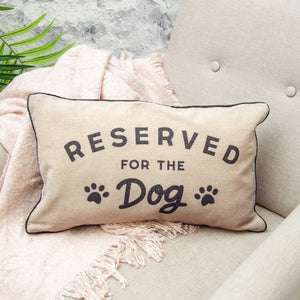 """Reserved For The Dog"" Cushion - Quirky Giftz Ltd"