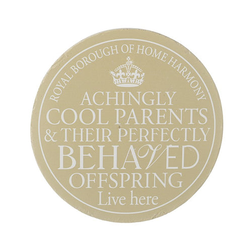 Wall Plaque 'Achingly Cool Parents Live Here...' - Quirky Giftz Ltd