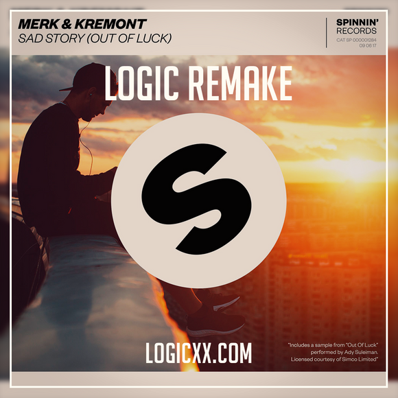 Merk & Kremont - Sad Story (Out of Luck) Logic Remake (Dance Template)