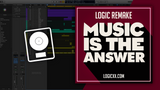 Mike Vale - Music is the answer Logic Pro Remake (House Template)