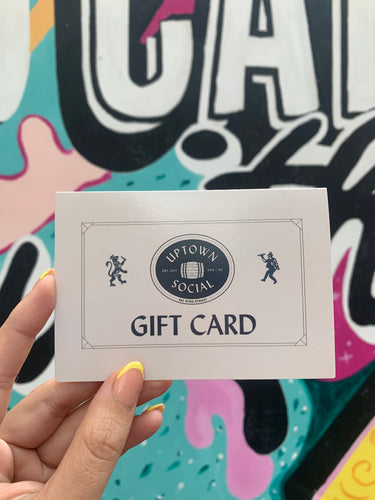 Uptown Social Gift Card