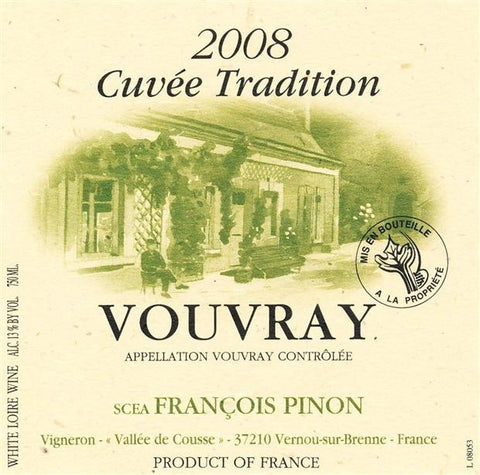 Francois Pinon Vouvray Cuvee Tradition 2008