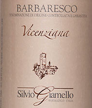 "Silvio Giamello Barbaresco ""Vicenziana"" 2015"
