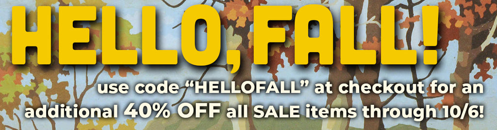 """use code """"HELLOFALL"""" at checkout for an additional 40% OFF all SALE items through 10/6"""