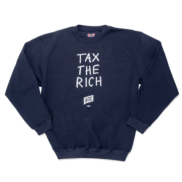 Tax the Rich Sweatshirt