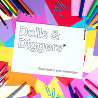 Dolls & Diggers (colouring sheet)