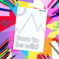 Born To Be Wild (colouring sheet)