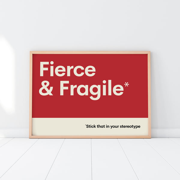 Fierce & Fragile