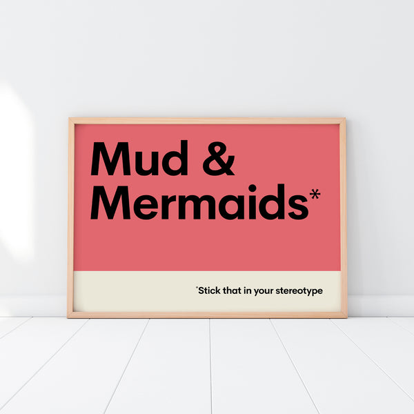 Mud & Mermaids