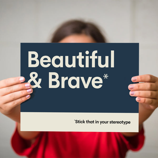 Beautiful & Brave