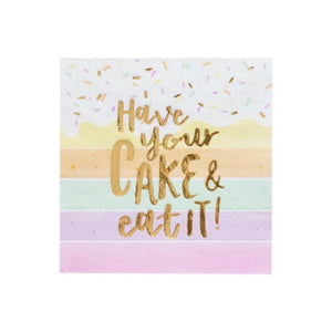 """Have your Cake & Eat It"" Napkin"