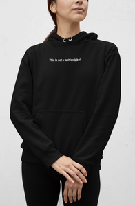 Not A Fashion Label Hoodie | Black